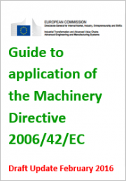 Guide to application of the Machinery Directive 2006/42/EC: Update February 2016