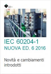 IEC 60204-1 Nuova Ed. 6 2016: Novità e cambiamenti
