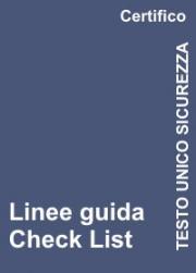 Linee Guida Check List Testo Unico Sicurezza