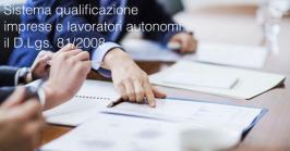 Definizione sistema di qualificazione imprese e lavoratori autonomi