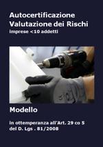 Autocertificazione Valutazione dei Rischi: un modello esempio