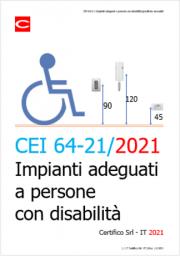 CEI 64-21: Impianti adeguati a persone con disabilità/specifiche necessità