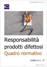 Responsabilità prodotti difettosi: Quadro normativo