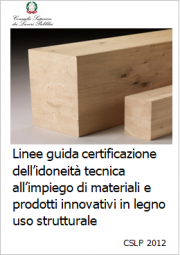 Linee guida certificazione idoneità tecnica legno uso strutturale