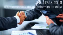 UNI 11753:2019: Il professionista della conformità ed etica