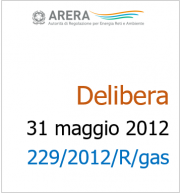 Deliberazione 229/2012/R/GAS