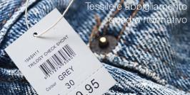 Tessile e abbigliamento: quadro normativo