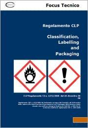 Focus Regolamento CLP Classificazione, Etichettatura e Imballaggio Sostanze