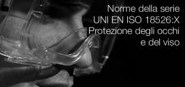 Norme della serie UNI EN ISO 18526:X Protezione degli occhi e del viso