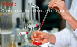 Rifiuti: Quando effettuare le analisi di laboratorio