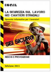 La sicurezza sul lavoro nei cantieri stradali