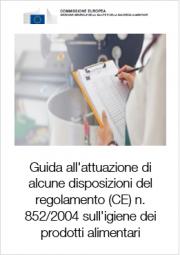 Guida attuazione regolamento (CE) n. 852/2004 Igiene prodotti alimentari