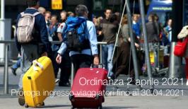 Ordinanza 2 aprile 2021 | Proroga Ingresso viaggiatori fino al 30.04.2021