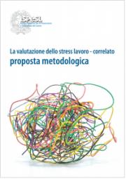 ISPESL: La valutazione dello Stress Lavoro-Correlato