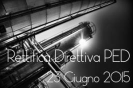 Rettifica della direttiva PED 2014/68/UE del 23.10.2015