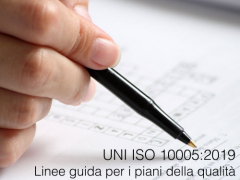 UNI ISO 10005:2019 Linee guida piani qualità