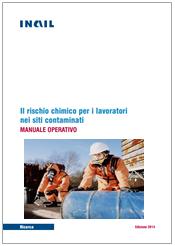 Il rischio chimico per i lavoratori nei siti contaminati - INAIL