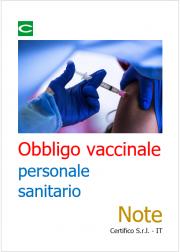 Obbligo vaccinale personale sanitario DL n. 44/2021 | Note