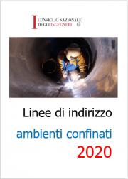 Linee di indirizzo lavori in ambienti confinati | CNI 2020