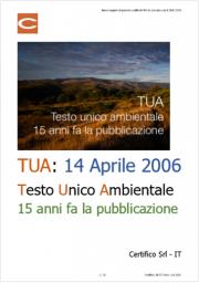 Testo unico ambientale (TUA) 14 Aprile 2006: 15 anni fa la pubblicazione