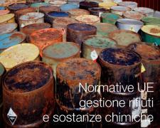 Normative UE gestione rifiuti, sostanze chimiche