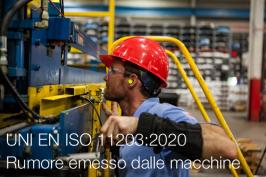 UNI EN ISO 11203:2020 | Rumore emesso dalle macchine