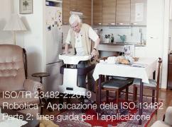 ISO/TR 23482-2:2019 | Robotica - applicazione della ISO 13482