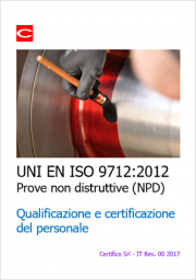 EN ISO 9712: Qualificazione e certificazione personale addetto prove NPD