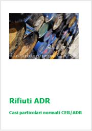 Rifiuti ADR: Casi particolari normati CER/ADR
