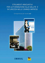 Strumenti innovativi per la formazione sulla salute e sicurezza nelle Grandi Imprese - ENI