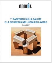 1° Rapporto annuale salute e sicurezza nei luoghi di lavoro ANMIL