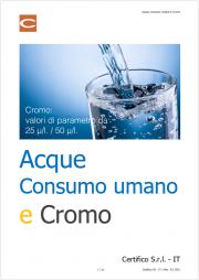 Cromo: valori di parametro nelle acque consumo umano 25 μg/l / 50 μg/l