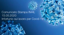 Comunicato Stampa INAIL 15.05.2020 - Infortunio sul lavoro per Covid-19