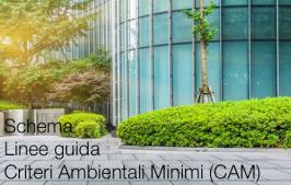 Schema Linee guida Criteri Ambientali Minimi (CAM)