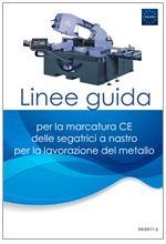 Linee guida marcatura CE segatrici a nastro per metallo