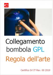 Collegamento bombola GPL: Regola dell'Arte
