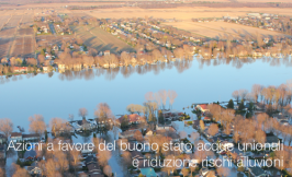 Azioni a favore del buono stato acque unionali e riduzione rischi alluvioni