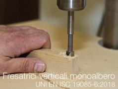 Fresatrici verticali monoalbero | UNI EN ISO 19085-6:2018
