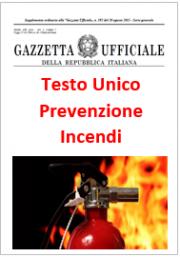Decreto 3 agosto 2015: Pubblicato il Testo Unico di Prevenzione Incendi (RTO)