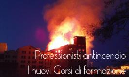 Professionisti Antincendio: i nuovi corsi di formazione