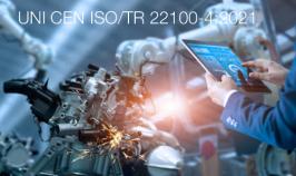 UNI CEN ISO/TR 22100-4:2021