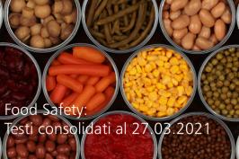 Food Safety: Testi consolidati ufficiali aggiornati al 27.03.2021
