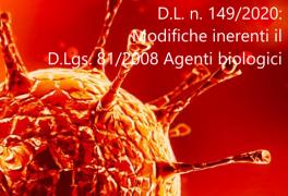 D.L. n. 149/2020: Modifiche inerenti il D.Lgs. 81/2008 Agenti biologici