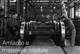 Amianto e materiale rotabile ferroviario