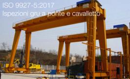 ISO 9927-5:2017 | Ispezioni gru a ponte e cavalletto