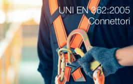 UNI EN 362:2005 DPI cadute dall'alto - Connettori