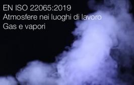 UNI EN ISO 22065:2019   Atmosfere nei luoghi di lavoro