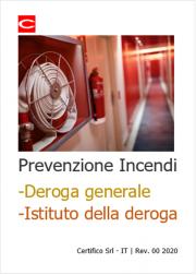 Prevenzione Incendi: Deroga generale e Istituto della deroga