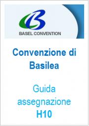 Guida assegnazione Caratteristica di Pericolo rifiuti H10 Convenzione Basilea