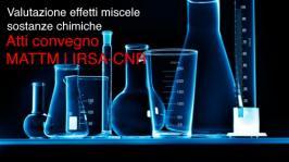 Valutazione effetti combinati miscele di sostanze chimiche